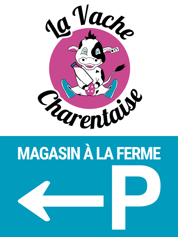 Panneau de parking La Vache Charentaise